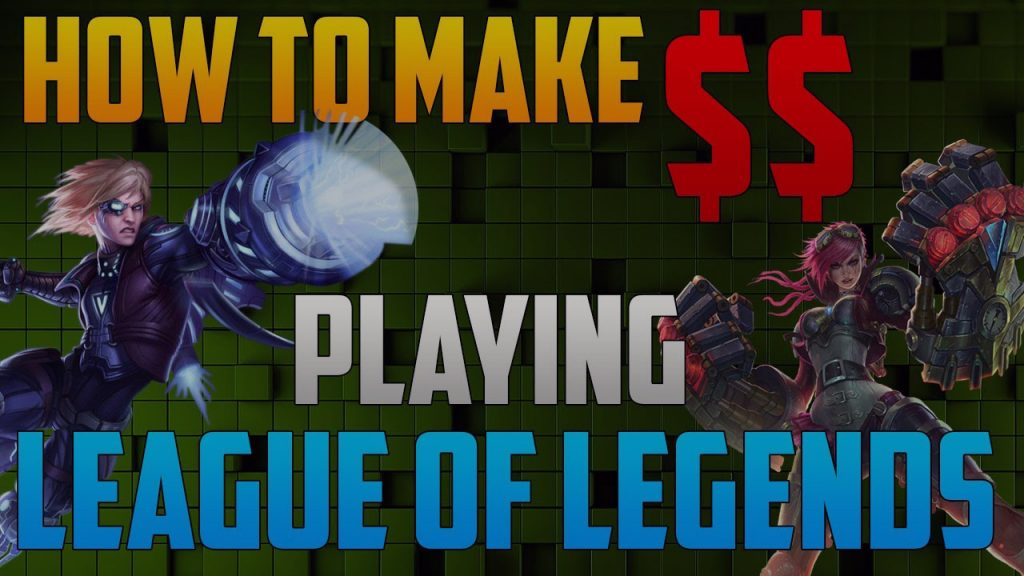 How to make Money in LoL