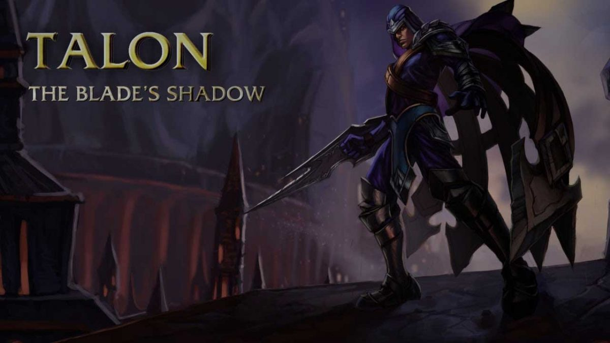 League of Legend: Talon guide in 6.22 Patch